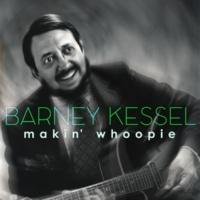 Barney Kessel Makin' Whoopie