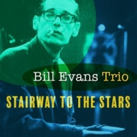 Bill Evans Trio Stairway to the Stars