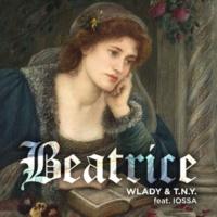 Wlady/T.N.Y./Iossa Beatrice (feat.Iossa)