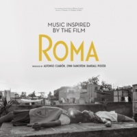 Various Artists Music Inspired by the Film Roma