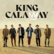 King Calaway No Matter What