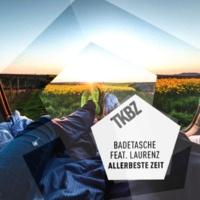 Badetasche/Laurenz Allerbeste Zeit (feat.Laurenz)