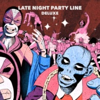 PBR Streetgang Late Night Party Line (Deluxe)