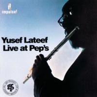 ユセフ・ラティーフ Live At Pep's