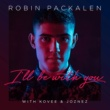 Robin Packalen/Kovee/Joznez I'll Be With You