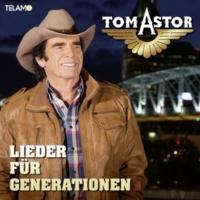 Tom Astor Lieder für Generationen
