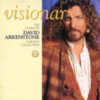 デヴィッド・アーカンストーン Visionary - The Ultimate David Arkenstone Narada Collection