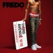 Fredo/Lil Dotz Doing the Most (feat.Lil Dotz)