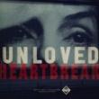 Unloved Heartbreak