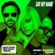 David Guetta Say My Name (feat. Bebe Rexha & J Balvin) [Sidney Samson Extended Mix]