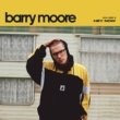 Barry Moore Hey Now