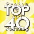 Maranatha! Praise Band Top 40 Praise And Worship [Vol. 3]