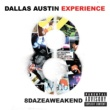 The Dallas Austin Experience/GEORGE CLINTON FRIED ALL DAY - ALBUM VERSION (EXPLICIT)