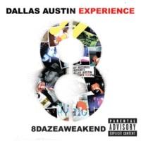 The Dallas Austin Experience 8DAZEAWEAKEND