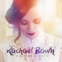 Rachael Bawn Chasing Lights