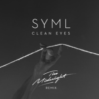 SYML & The Midnight Clean Eyes (The Midnight Remix)