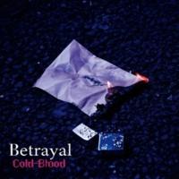 Cold-Blood Betrayal