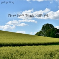 ezHealing Piano From Windy Hills Vol.1