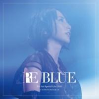 藍井エイル 藍井エイル Special Live 2018 RE BLUE at 日本武道館