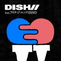 DISH// SING-A-LONG feat.アイナ・ジ・エンド(BiSH)