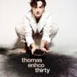 Thomas Enhco Thirty