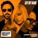 David Guetta Say My Name (feat. Bebe Rexha & J Balvin) [Lucas & Steve Remix]