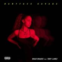 Bhad Bhabie Babyface Savage (feat. Tory Lanez)