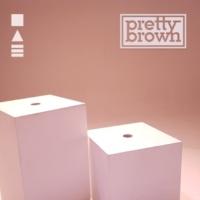 Pretty Brown The Edge of Love (Instrumental)