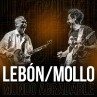 David Lebón/Ricardo Mollo Mundo Agradable (feat.Ricardo Mollo)