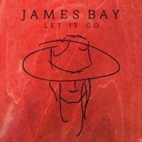 ジェイムス・ベイ Let It Go