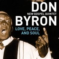 Don Byron New Gospel Quintet It's My Desire