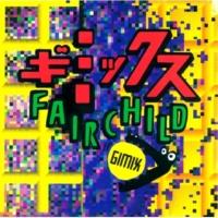 FAIRCHILD ギミックス