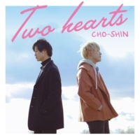 CHO-SHIN Two hearts