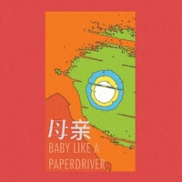 Mom BABY LIKE A PAPERDRIVER
