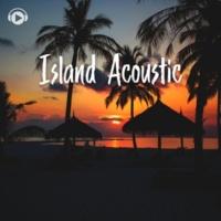 ALL BGM CHANNEL Island Acoustic -南国のビーチで聴きたいチルアウトBGM-