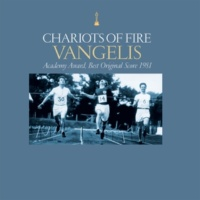 ヴァンゲリス Chariots Of Fire [Original Motion Picture Soundtrack / Remastered]