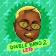 Leto Double Bang 2