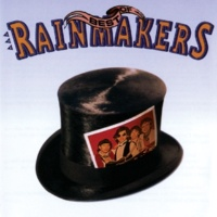 The Rainmakers Best Of The Rainmakers