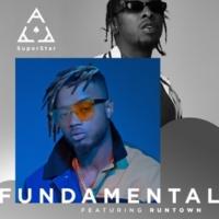 Superstar Ace Fundamental (feat. Runtown)