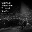 Chris Janson Drunk Girl (Alternate Version)
