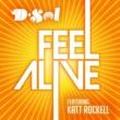 D-Sol Feel Alive (feat. Katt Rockell)