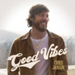 Chris Janson Good Vibes