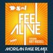 D-Sol Feel Alive (feat. Katt Rockell) [Morgan Page Remix]