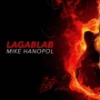 Mike Hanopol Lagablab