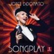 Joyce DiDonato Songplay