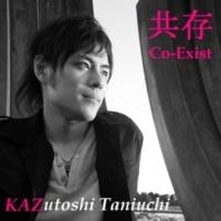 KAZutoshi Taniuchi 共存 Co-Exist