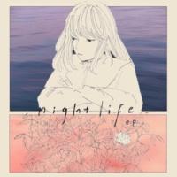 揺らぎ nightlife