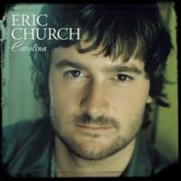 エリック・チャーチ Carolina