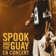 Spook & The Guay Dancefloor (Live)