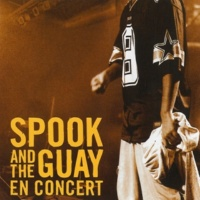 Spook & The Guay En concert (Live)